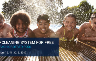 Self-cleaning system for FREE – for every ordered ceramic pool till 30. 6.